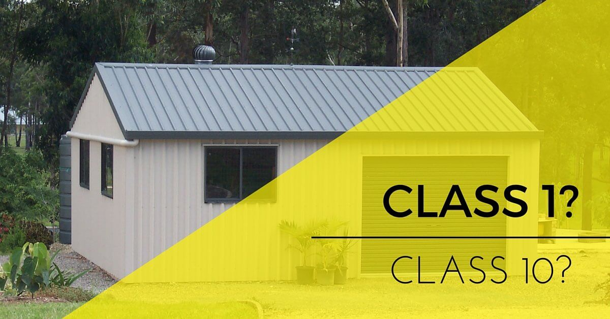 Class 1 vs class 10 buildings explained liveable vs non for Easiest way to build a house